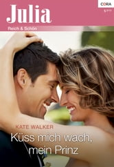 Küss mich wach, mein Prinz ebook by Kate Walker