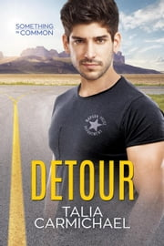 Detour - Something in Common, #1 ebook by Talia Carmichael