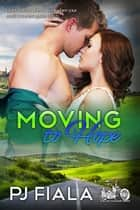 Moving to Hope ebook by PJ Fiala