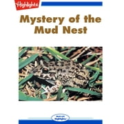Mystery of the Mud Nest audiobook by Martha L. Crump, Ph.D.