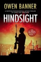 Hindsight - The O'Shea Trilogy, #1 ebook by Owen Banner