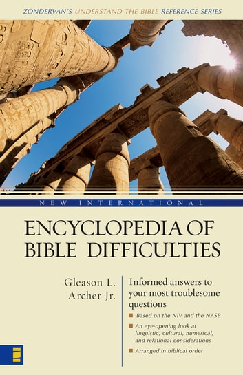 New International Encyclopedia of Bible Difficulties ebook by Gleason L. Archer, Jr.