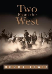 Two From the West ebook by Chuck Lewis