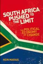 South Africa Pushed to the Limit - The political economy of change ebook by Hein Marais