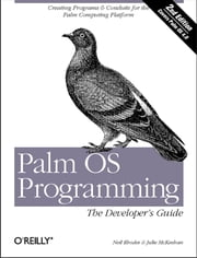 Palm OS Programming - The Developer's Guide ebook by Julie McKeehan, Neil Rhodes