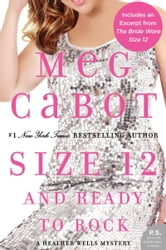 Size 12 and Ready to Rock - A Heather Wells Mystery ebook by Meg Cabot