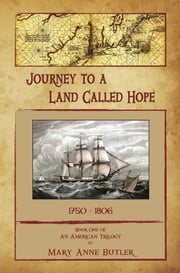 Journey to a Land Called Hope ebook by Mary Anne Butler