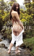 Beastly Behaviour ebook by Aishling Morgan