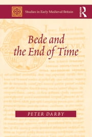 Bede and the End of Time ebook by Peter Darby