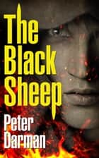 The Black Sheep ebook by Peter Darman