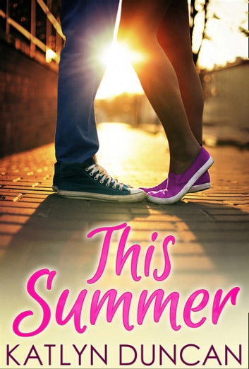 This Summer ebook by Katlyn Duncan