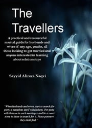 The Travellers ebook by Sayyid Aliraza Naqvi