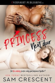 Princess Next Door ebook by Sam Crescent