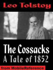 The Cossacks (Mobi Classics) ebook by Leo Tolstoy,Aylmer Maude (Translator),Louise Maudeand (Translator)