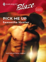 Pick Me Up ebook by Samantha Hunter