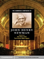 The Cambridge Companion to John Henry Newman ebook by Ian Ker,Terrence Merrigan