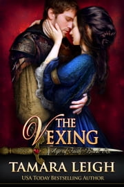 THE VEXING - A Medieval Romance ebook by Tamara Leigh
