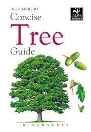 Concise Tree Guide ebook by Bloomsbury Publishing