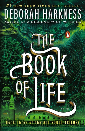 The Book of Life - A Novel ebook by Deborah Harkness