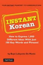 Instant Korean ebook by Boyé Lafayette De Mente