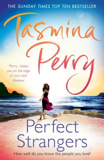 Perfect Strangers ebook by Tasmina Perry