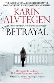 Betrayal ebook by Karin Alvtegen