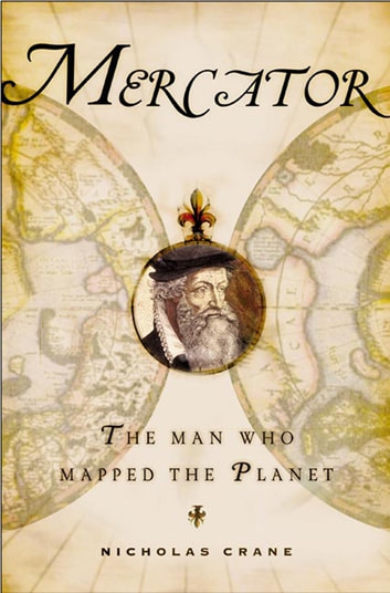 Mercator: The Man Who Mapped the Planet ebook by Nicholas Crane