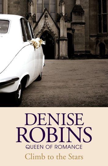 Climb to the Stars ebook by Denise Robins