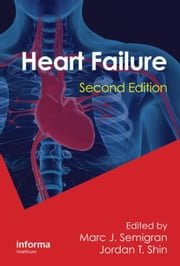 Heart Failure, Second Edition ebook by Semigran, Marc