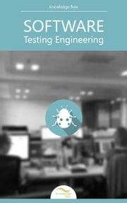 Software Testing Engineering - by Knowledge flow ebook by Knowledge flow