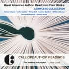 Great American Authors Read from Their Works - Complete Collection audiobook by Calliope Author Readings, Calliope Author Readings, John Updike,...