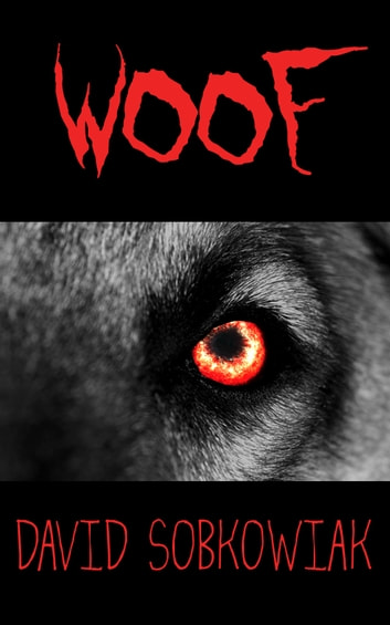 Woof eBook by David Sobkowiak