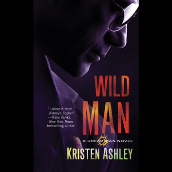 Wild Man audiobook by Kristen Ashley