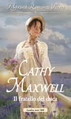 Il fratello del duca eBook by Cathy Maxwell