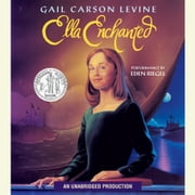 Ella Enchanted audiobook by Gail Carson Levine