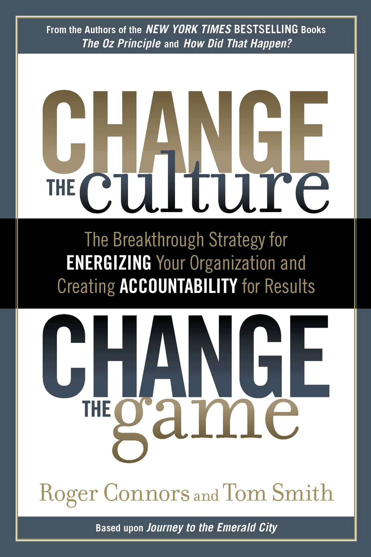Change the Culture, Change the Game eBook by Roger Connors - 9781101475256  | Rakuten Kobo
