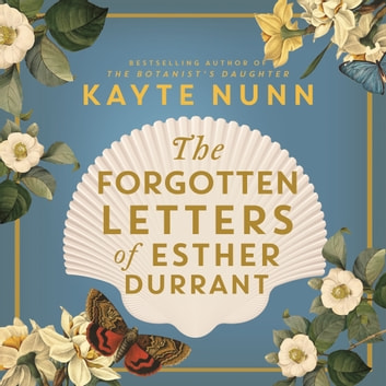 The Forgotten Letters of Esther Durrant audiobook by Kayte Nunn
