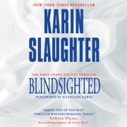 Blindsighted audiobook by Karin Slaughter