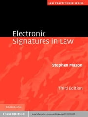 Electronic Signatures in Law ebook by Stephen Mason
