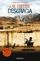 Desgracia eBook by J.M. Coetzee
