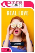 Real Love ebook by Silvia Ami