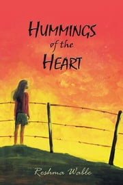 HUMMINGS OF THE HEART ebook by Reshma Wable