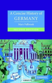 A Concise History of Germany ebook by Fulbrook, Mary