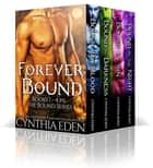 Forever Bound - A Vampire And Werewolf Anthology ebook by Cynthia Eden