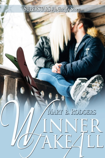 Winner Take All ebook by Mary B. Rodgers