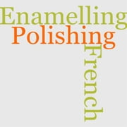 French Polishing And Enamelling ebook by Richard Bitmead