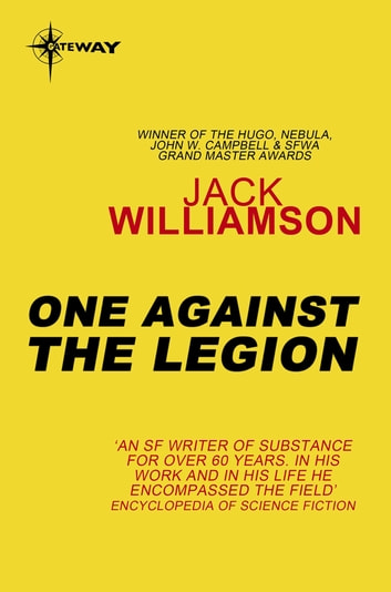 One Against the Legion ebook by Jack Williamson