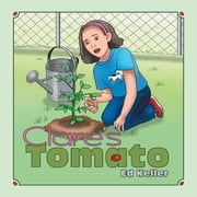 Clares Tomato ebook by Ed Keller