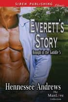 Everett's Story ebook by Hennessee Andrews