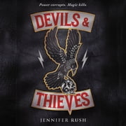 Devils & Thieves audiobook by Jennifer Rush